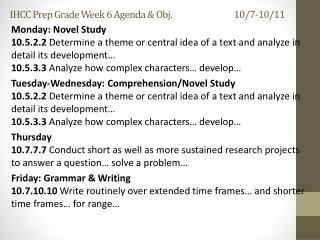 IHCC Prep Grade Week 6  Agenda & Obj. 10/7-10/11