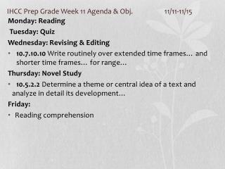 IHCC Prep Grade Week 11  Agenda & Obj.  11/11-11/15