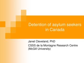 Detention of asylum seekers in Canada