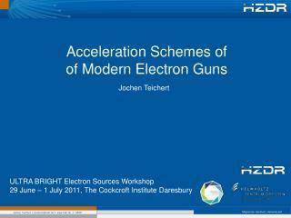 Acceleration Schemes of of Modern Electron Guns