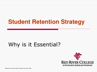 Efficient  Effective Retention and Graduation Modeling