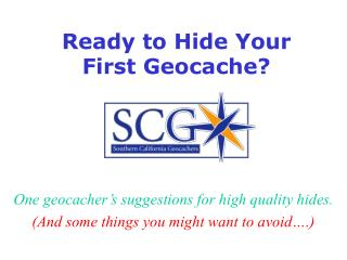 Ready to Hide Your First Geocache?