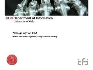 """Designing"" an IHIA"