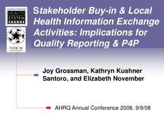 Joy Grossman, Kathryn Kushner Santoro, and Elizabeth November
