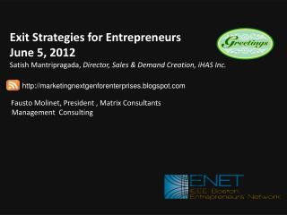 Fausto Molinet, President , Matrix Consultants     Management  Consulting