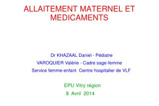 ALLAITEMENT MATERNEL ET MEDICAMENTS