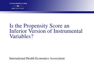 Is the Propensity Score an Inferior Version of Instrumental Variables?