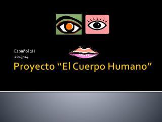"""Proyecto  """"El  Cuerpo Humano """""""