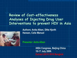 Review of Cost-effectiveness Analyses of Injecting Drug User Interventions to prevent HIV in Asia