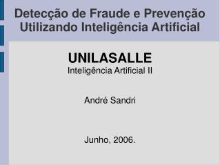 Detecção de Fraude e Prevenção Utilizando Inteligência Artificial