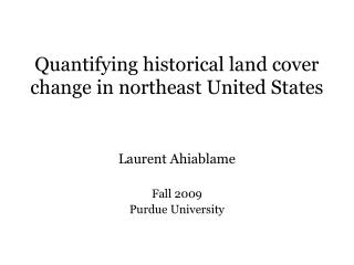 Quantifying historical land cover change in northeast United States