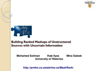 Building Ranked Mashups of Unstructured Sources with Uncertain Information