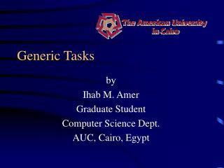 Generic Tasks
