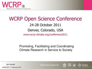 WCRP Open Science Conference 24-28 October 2011 Denver, Colorado, USA