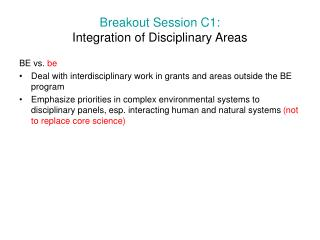 Breakout Session C1: Integration of Disciplinary Areas