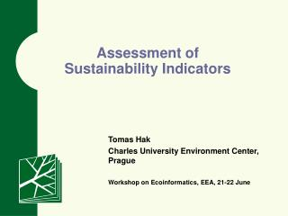 Assessment of  Sustainability Indicators