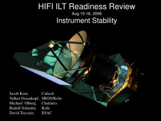 HIFI ILT Readiness Review Aug 15-16, 2006 Instrument Stability