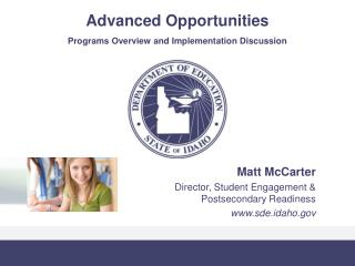 Advanced Opportunities Programs Overview and Implementation Discussion