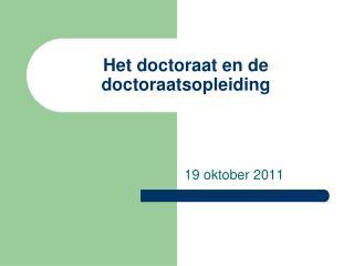 Het doctoraat en de doctoraatsopleiding