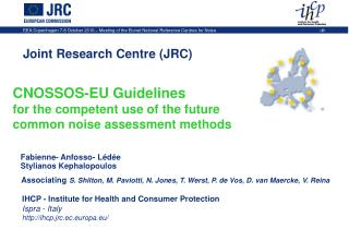 CNOSSOS-EU Guidelines for the competent use of the future common noise assessment methods
