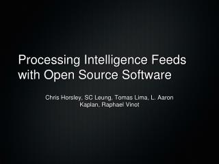 Processing Intelligence Feeds with Open Source Software