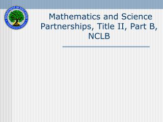 Mathematics and Science Partnerships, Title II, Part B, NCLB