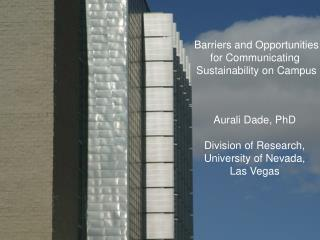 Aurali Dade, PhD Division of Research, University of Nevada, Las Vegas