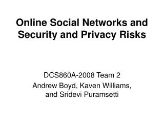 Online Social Networks and Security and Privacy Risks