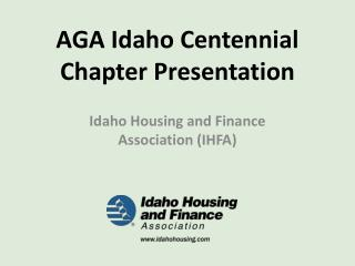 AGA Idaho Centennial Chapter Presentation