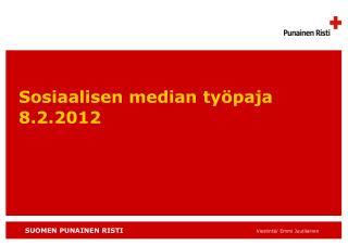 Sosiaalisen median työpaja 8.2.2012