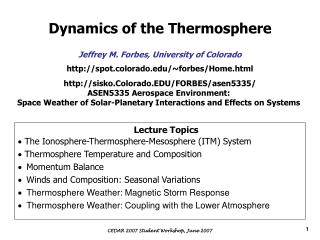 Dynamics of the Thermosphere