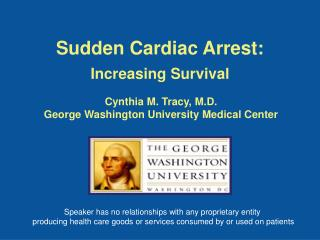 Sudden Cardiac Arrest: Increasing Survival