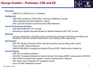 George Kesidis – Professor, CSE and EE