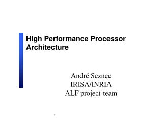 High Performance Processor Architecture