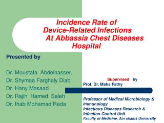 Incidence Rate of  Device-Related Infections 	At Abbassia Chest Diseases  Hospital