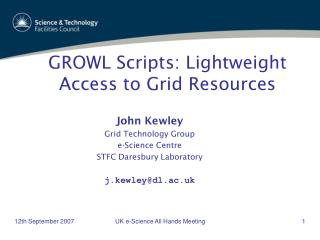 GROWL Scripts: Lightweight Access to Grid Resources