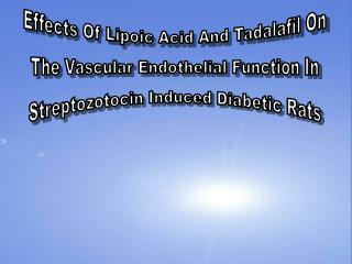 Effects Of Lipoic Acid And Tadalafil On The Vascular Endothelial Function In