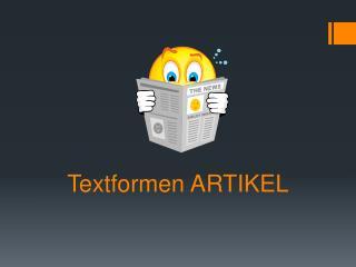 Textformen ARTIKEL