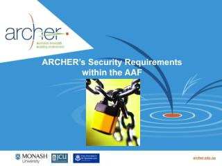 ARCHER's Security Requirements within the AAF