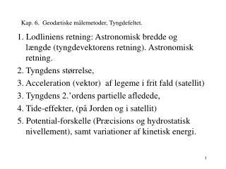 K ap. 6 ,  Geodætiske målemetoder, Tyngdefeltet .