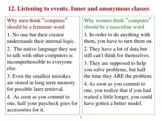 12. Listening to events. Inner and anonymous classes