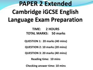 PAPER 2 Extended  Cambridge  iGCSE  English Language Exam Preparation
