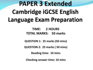 PAPER 3 Extended  Cambridge  iGCSE  English Language Exam Preparation