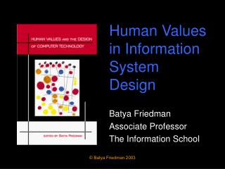 Human Values in Information System Design