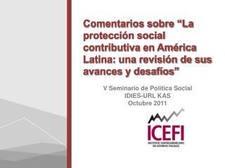 V Seminario de Política Social IDIES-URL KAS Octubre 2011