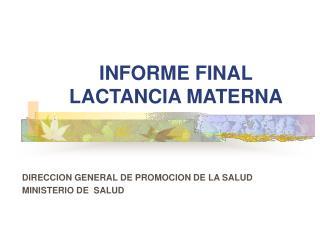 INFORME FINAL LACTANCIA MATERNA