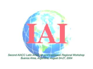 Second AIACC Latin American and Caribbean Regional Workshop