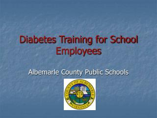 Diabetes Training for School Employees