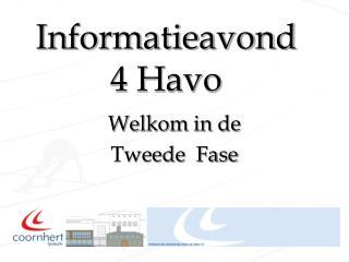 Informatieavond 4 Havo