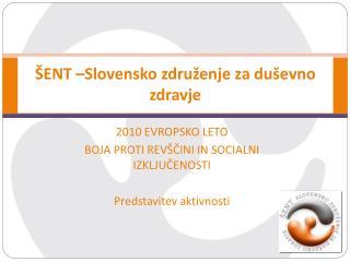 ŠENT –Slovensko združenje za duševno zdravje
